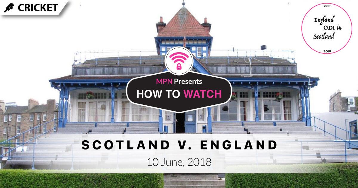 MPN Presents England in Scotland Cricket