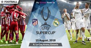 MPN Presents UEFA Super Cup